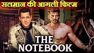 Salman Khan NEXT FILM 'THE NOTEBOOK' To Have Zaheer Iqbal