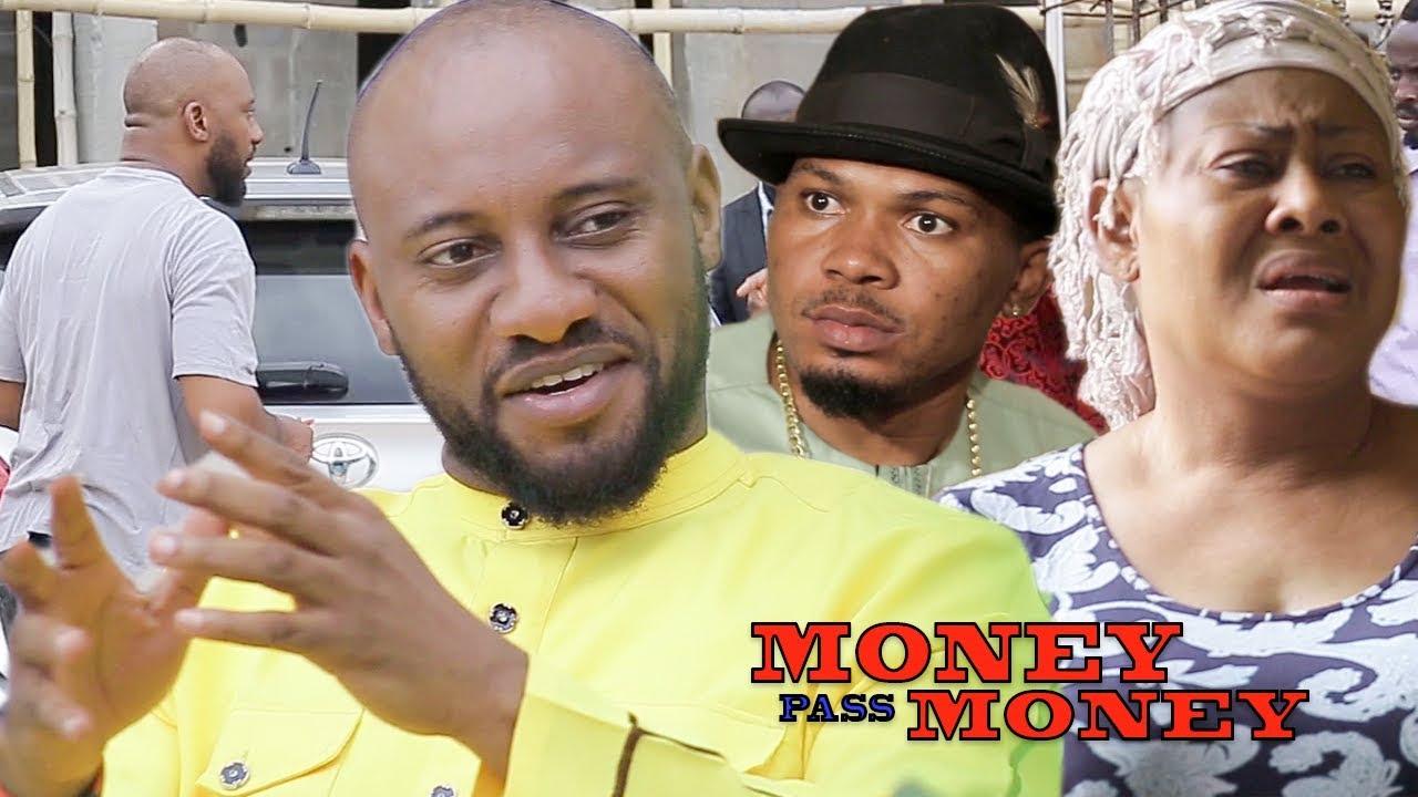 Download Money Pass Money Season 1 - Yul Edochie New Movie 2018 Latest Nigerian Nollywood Movie HD1080p