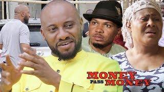 Money Pass Money Season 1 - Yul Edochie|New Movie|2018 Latest Nigerian Nollywood Movie HD1080p