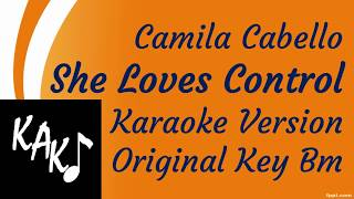 Camila Cabello - She Loves Control Karaoke Cover Instrumental Lyrics Original Key Bm