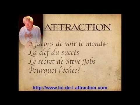 La Loi de l'Attraction - Le Secret 1