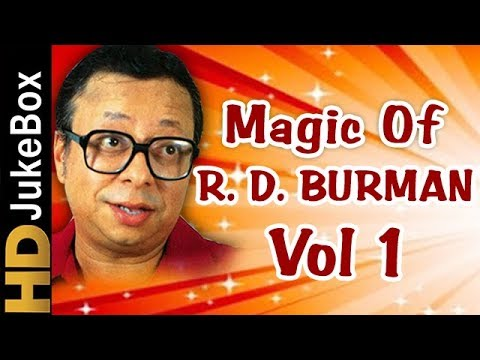R. D. Burman Evergreen Melodies Vol 1 | Old Hindi Superhit Songs Collection
