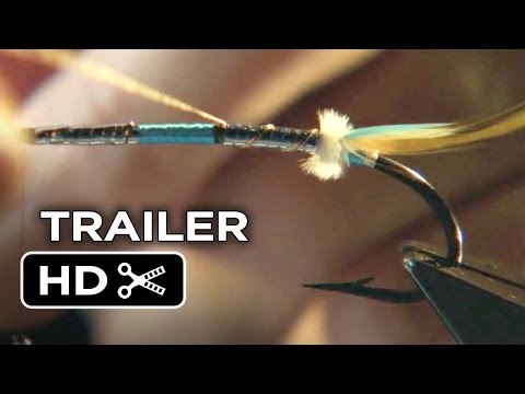 Kiss The Water Official Trailer (2014) - Fly Fishing Documentary HD