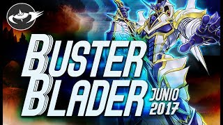 Quick Updates | Buster Blader LINK FORMAT (JUNE/ Junio 2017) [Duels & Decklist] (Yu-Gi-Oh)