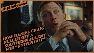 How Daniel Craig Pulled Off A Southern Accent For 'Knives Out'