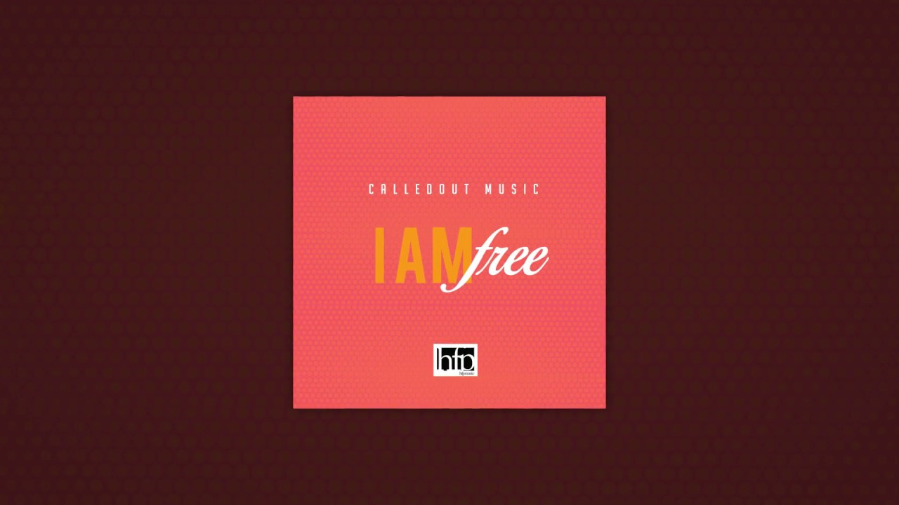 CalledOut Music - I AM FREE (Official Lyric Video)