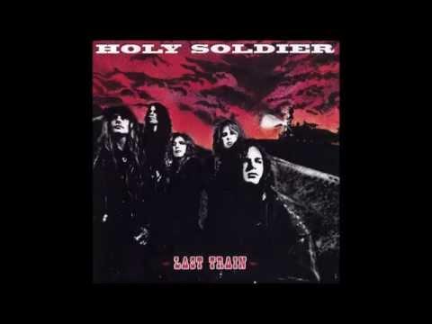 Holy Soldier - Last Train (Full Album)