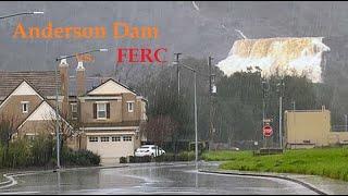 Anderson Dam, Ca. vs FERC - Drain The Lake