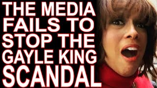 The Media & Their Bootlicks Give Up On Helping Gayle King