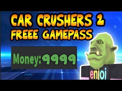 Car Crushers 2 Free Gamepass Infinite Money Script