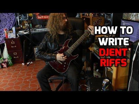 How to Write Djent Riffs