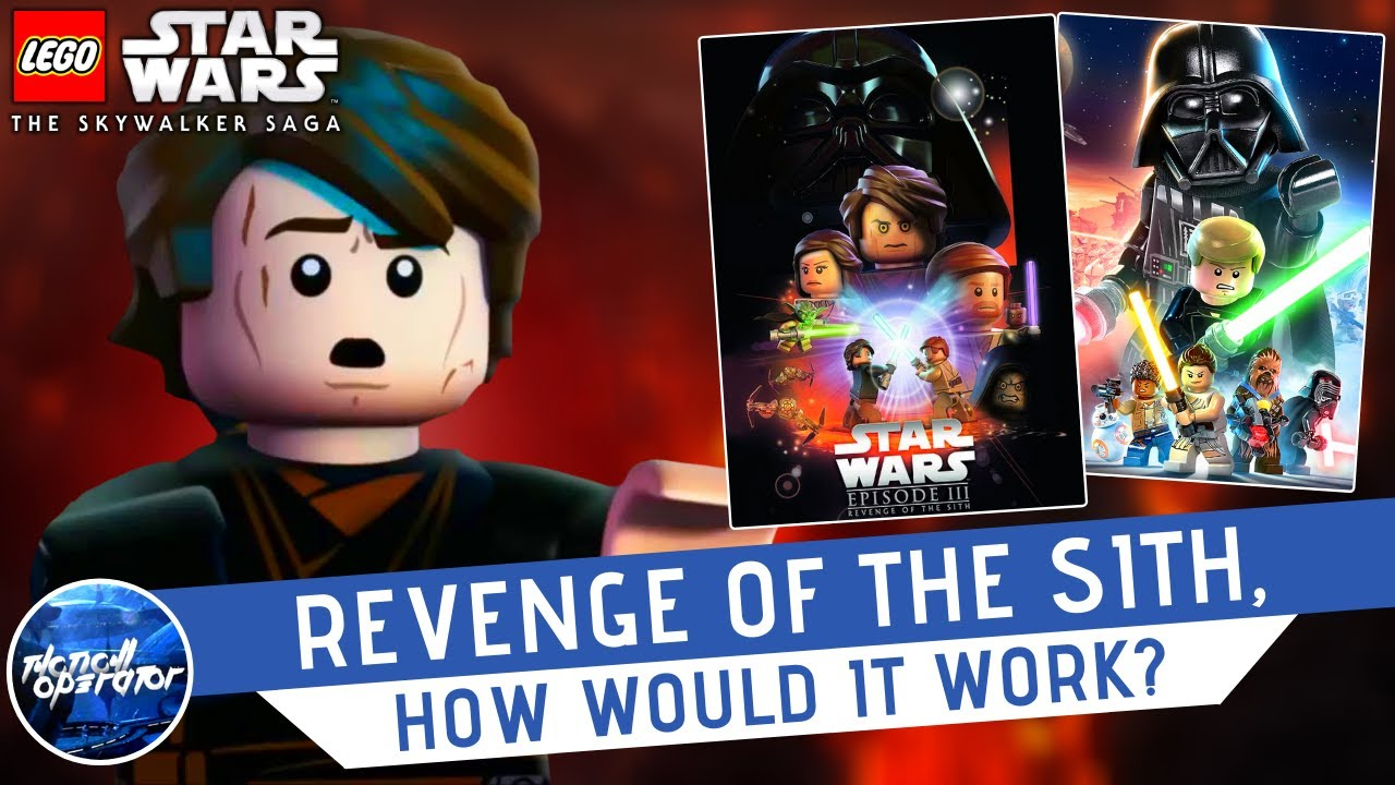 Lego Star Wars The Skywalker Saga Revenge Of The Sith How Would It Work Youtube