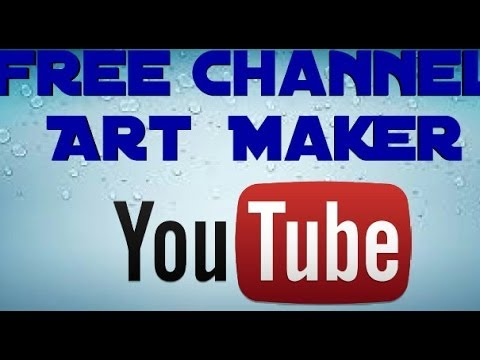 Youtube Free Channel Art Maker Tutorial  YouTube