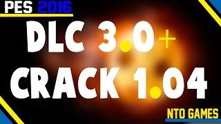 PES 2016 DLC 3.0 + CRACK 1.0.4