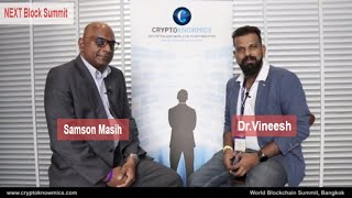 NEXT Block Summit at Bangkok | Interview with Samson Masih by Cryptoknowmics