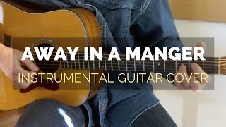 """Away in a Manger"" on Acoustic Guitar"