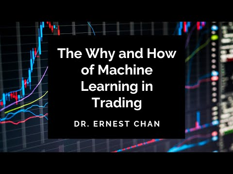 The Why and How of Machine Learning in Trading