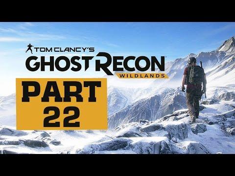 Ghost Recon: Wildlands  Let's Play  Part 22