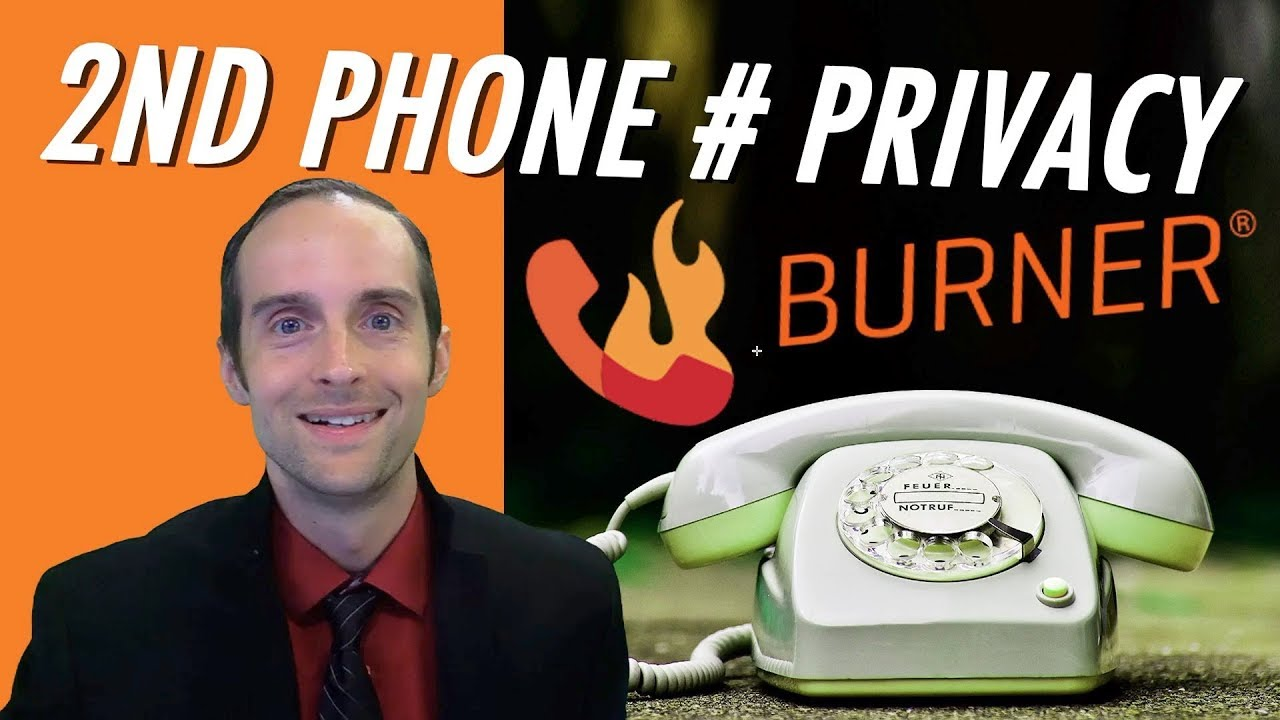 Second Phone Number Privacy with Voice and SMS on Burner at