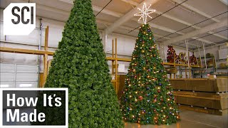 How It's Made: Artificial Christmas Trees