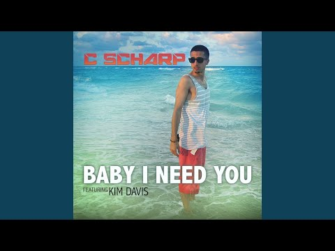 Baby I Need You (feat. Kim Davis & Gutta Butta)