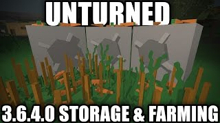 Unturned 3.6.4.0 Update: Storage And Farming!