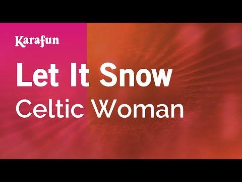Karaoke Let It Snow - Celtic Woman *