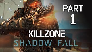Killzone Shadow Fall Gameplay Walkthrough Part 1 - The Father (PS4 Let