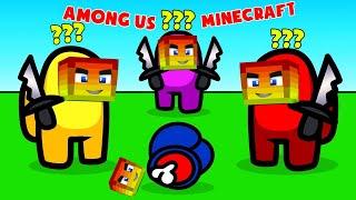 MINI GAME : AMONG US MINECRAFT ** SAU GAME NÀY TÌNH NGHĨA ANH EM CÓ CHẮC BỀN LÂU ??