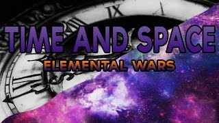 Roblox: Elemental Wars | Space and Arc of Time Gameplay! (ALL ABILITIES)