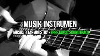 Download lagu Musik Instrumen Musik Gitar Akustik free soundtrack MP3