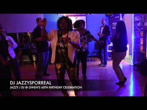 JAZZY J DJ'S @ GWENS 60TH B PARTY CELEBRATION