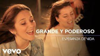 Esperanza de Vida - Esperanza de Vida - Grande y poderoso (Videoclip oficial)