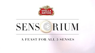 Stella Artois Sensorium - A Feast For All Five Senses | Extended Version