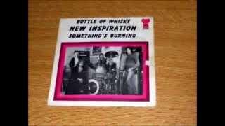 The New Inspiration: Bottle Of Whiskey (1972)