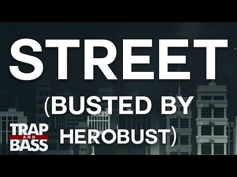NGHTMRE - Street (BUSTED by HeRobust)