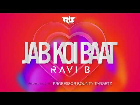 Jab Koi Baat | Ravi B