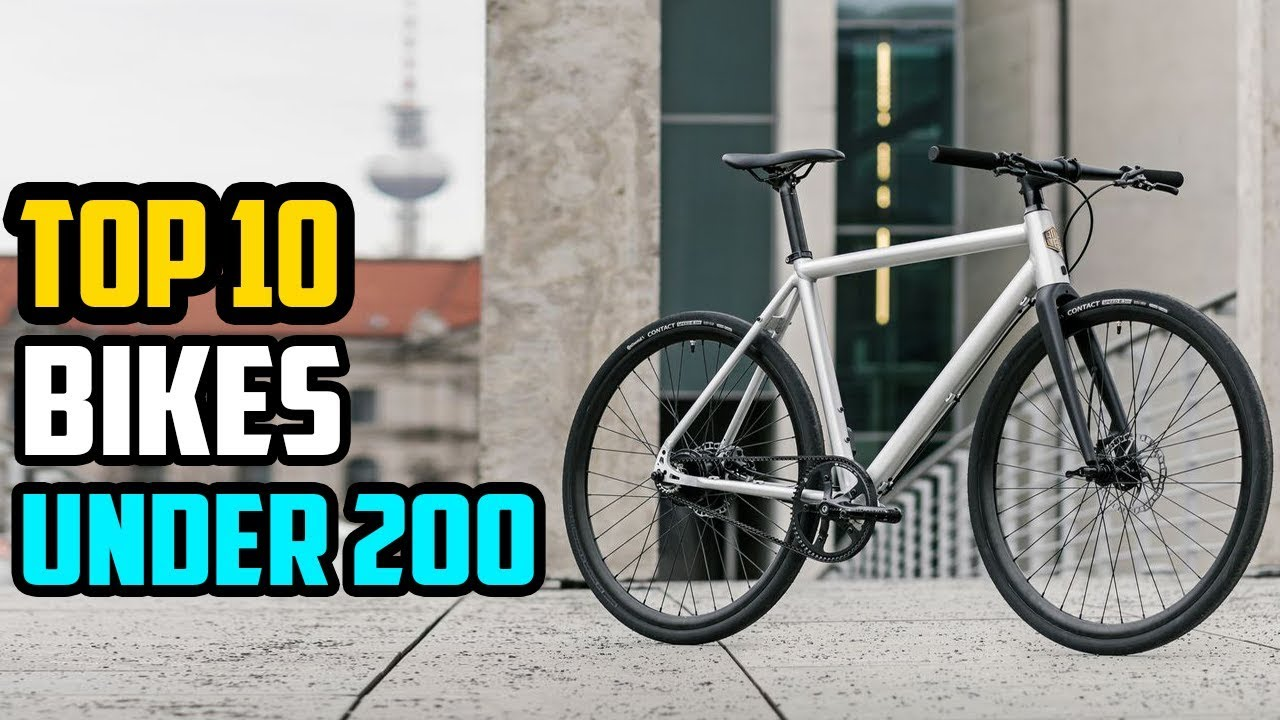 Best Bikes: 10 Best Bikes Under 200 Dollars In 2019