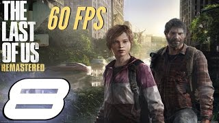The Last of Us Remastered - 60fps Grounded Mode Walkthrough Part 8 - Ellie Sniping & Truck Escape