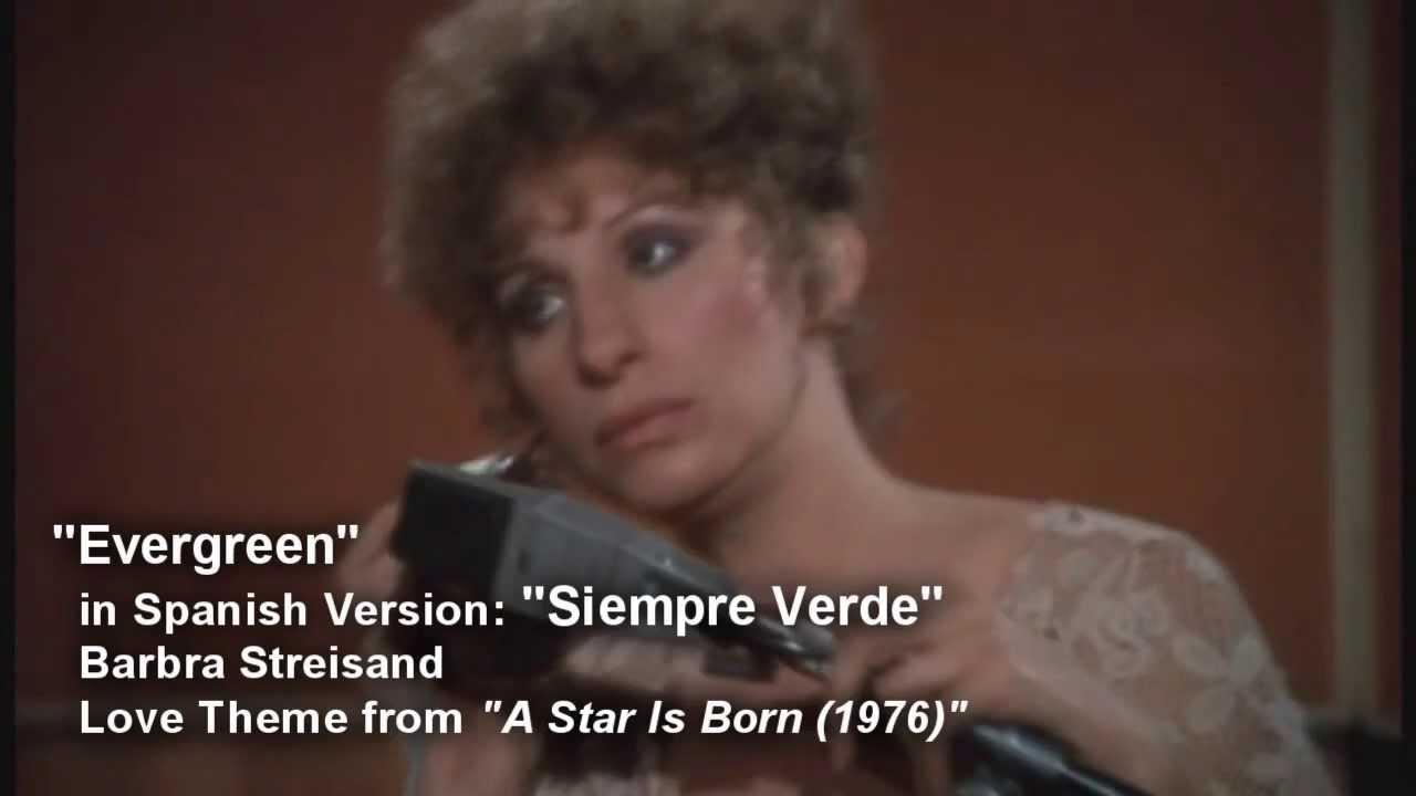 'Evergreen' in Spanish Version: 'Siempre Verde' - Barbra Streisand / A Star is Born (1976) - HD