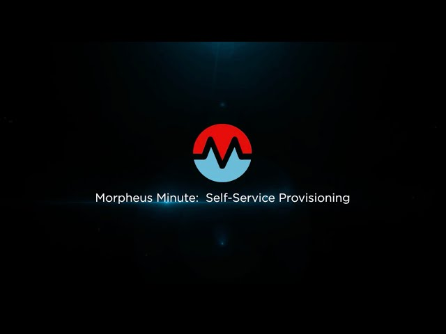Morpheus Minute:  Self-Service Provisioning