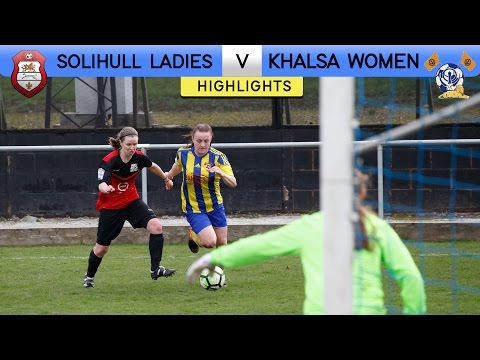 Solihull Ladies 1 - 2 Khalsa Women | Extended Highlights | FA Women's Premier League | 2016/17