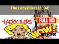 [M0V1e]  @The Ladykillers (2004) #The4528rhfin