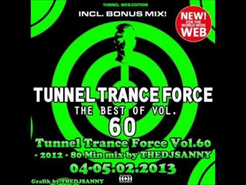 Tunnel Trance Force Vol. 60 - 2012 - Mixed by DJSANNY 04-05.02.2013