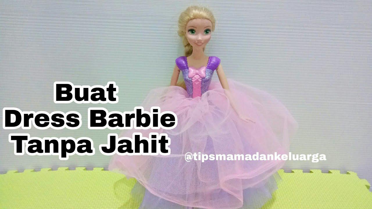 Diy Barbie Clothes Without Sewing Cara Membuat Baju Barbie Tanpa Jahit Cms Barbie Dress