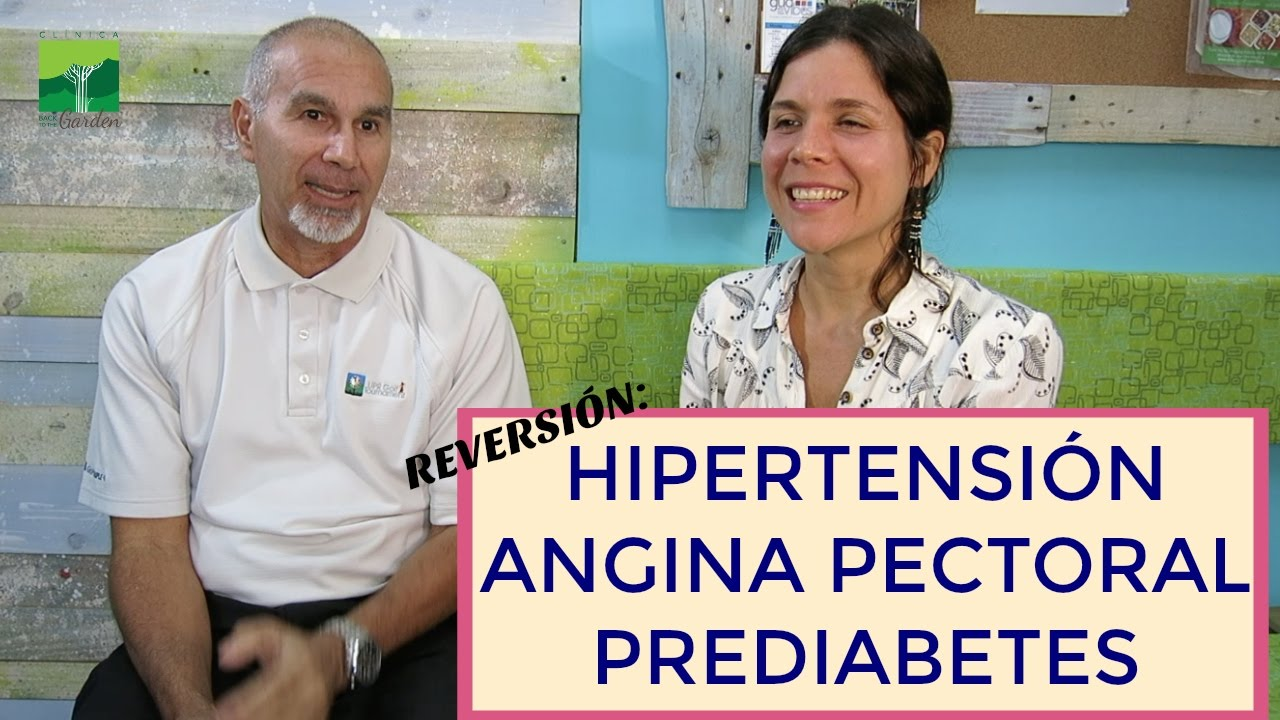 Reversión de Hipertensión, Angina Pectoral, Diabetes.