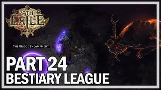 Path of Exile - Bestiary League Ranger Lets Play Part 24 - Temple of Decay