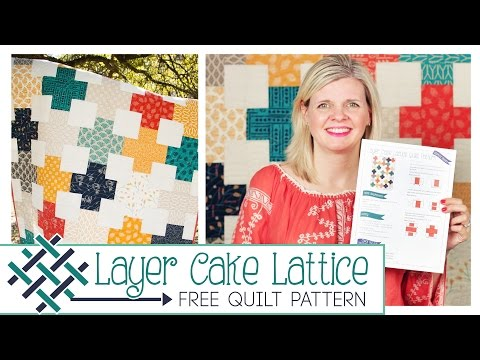 Layer Cake Lattice Quilt: Easy Quilting Tutorial with Kimberly Jolly of Fat Quarter Shop