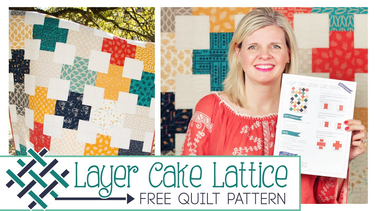 Layer Cake Lattice Quilt: Easy Quilting Tutorial with Kimberly ... : layer cake quilt patterns free - Adamdwight.com
