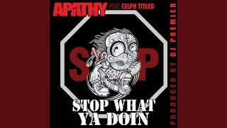 Stop What Ya Doin